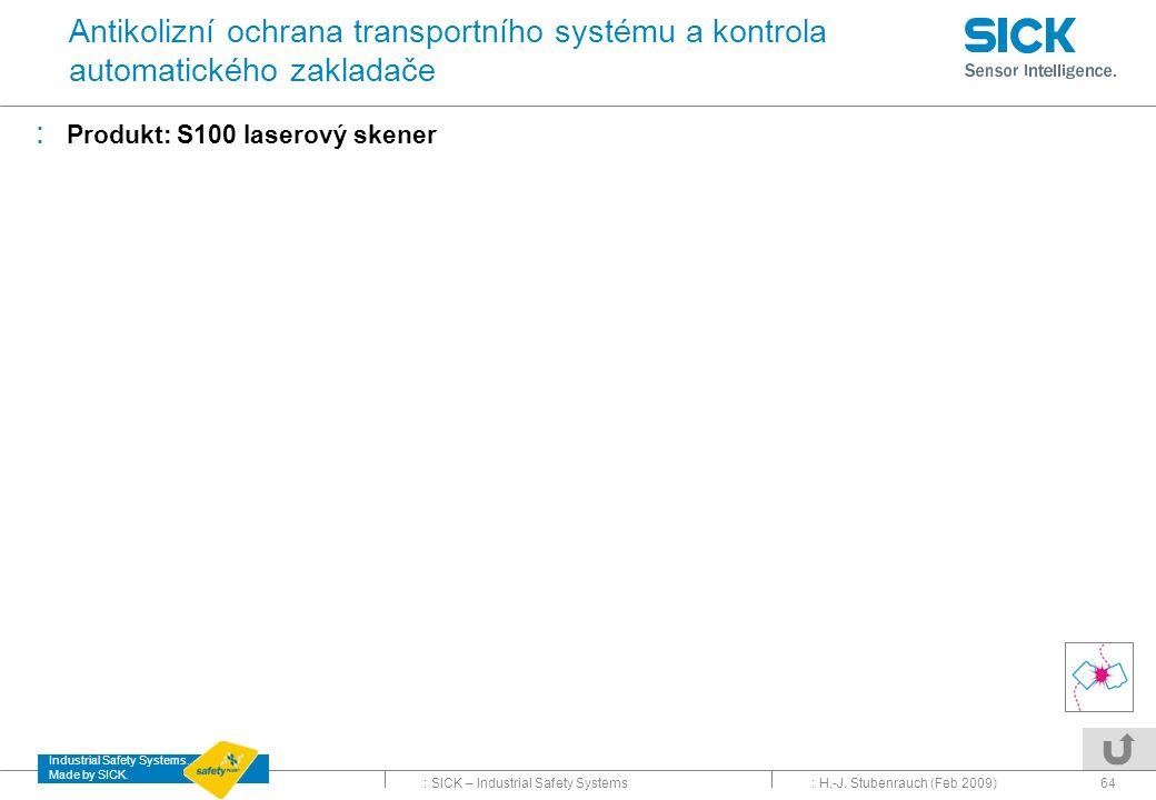 Antikolizní ochrana transportního systému a kontrola automatického zakladače