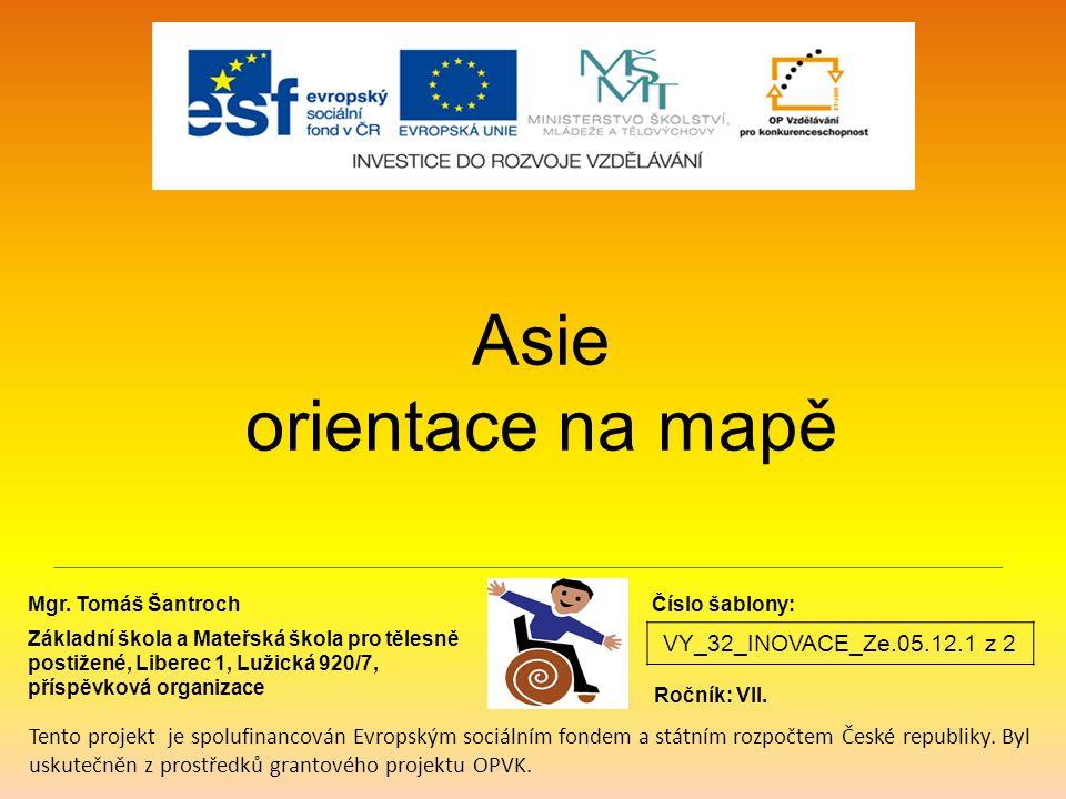 Asie orientace na mapě VY_32_INOVACE_Ze.05.12.1 z 2