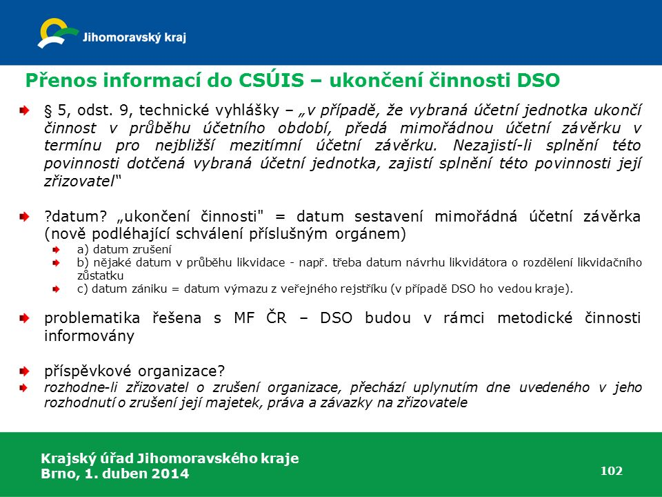 Přenos informací do CSÚIS – ukončení činnosti DSO
