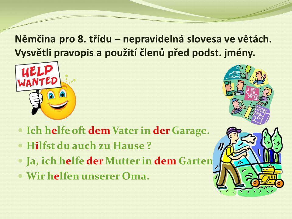 Němčina pro 8. třídu – nepravidelná slovesa ve větách