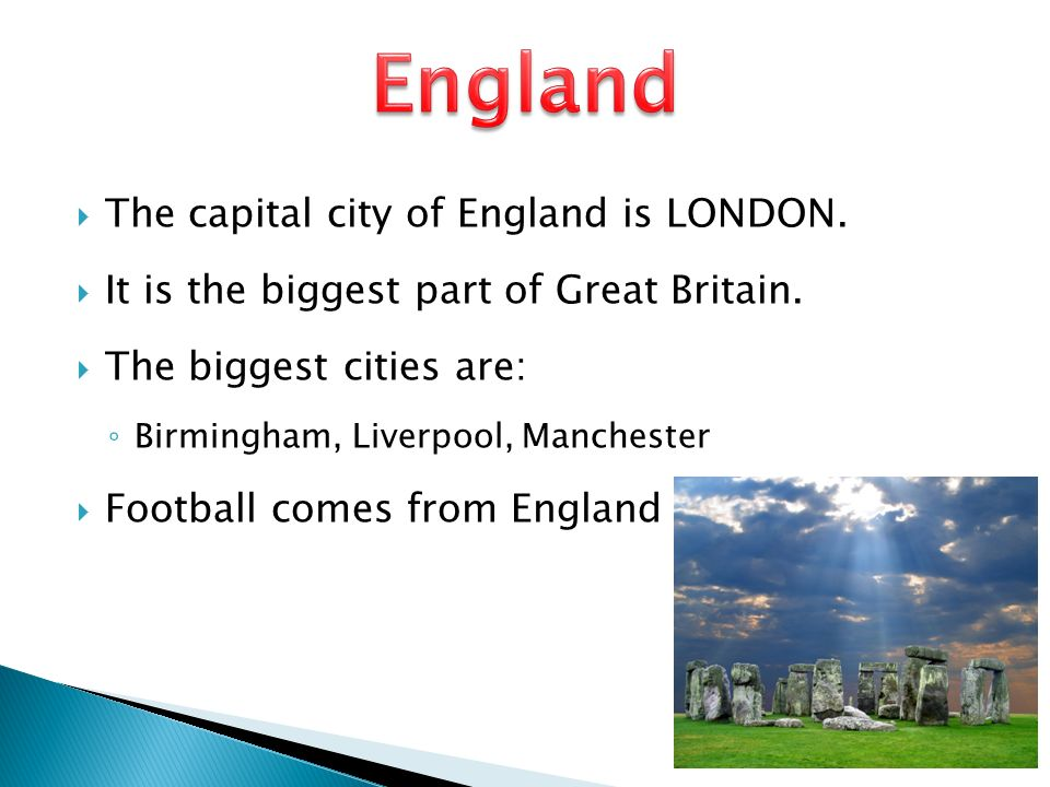 England The capital city of England is LONDON.