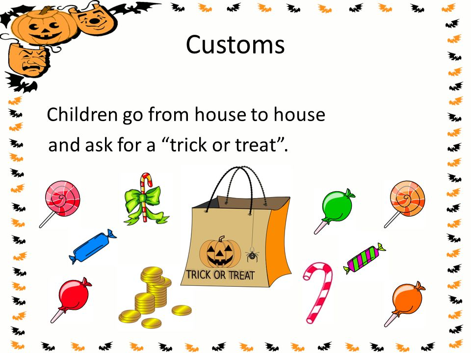Customs Children go from house to house
