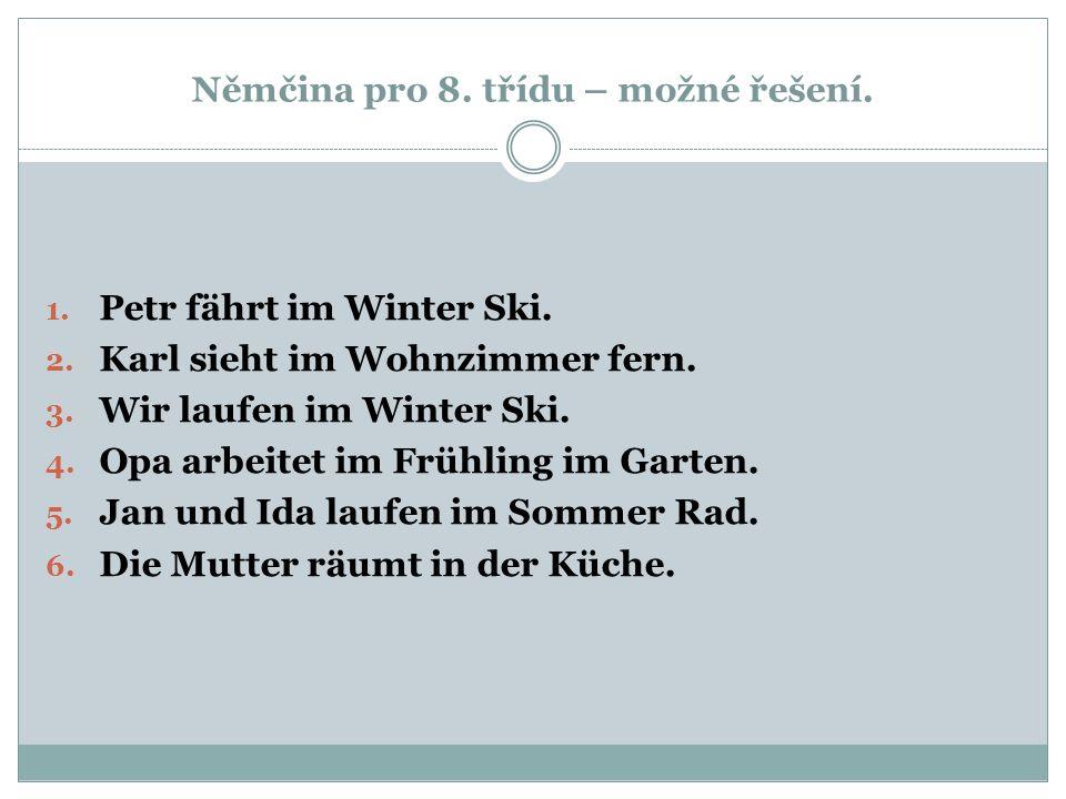 Němčina pro 8. třídu – možné řešení.