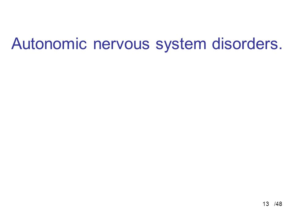Autonomic nervous system disorders.