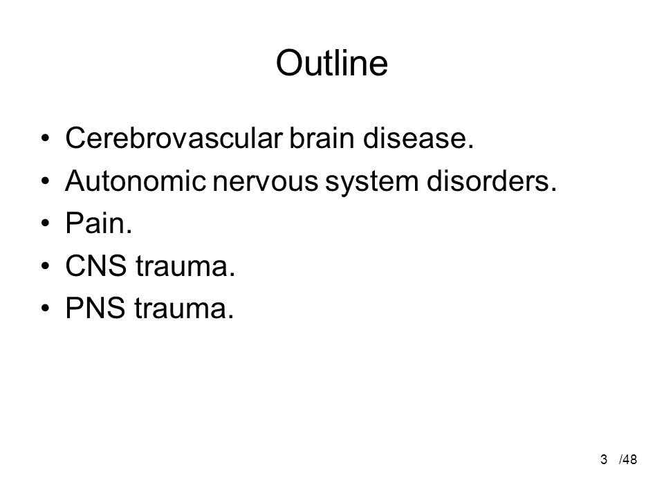 Outline Cerebrovascular brain disease.
