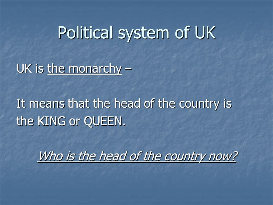 Who is the head of the country now