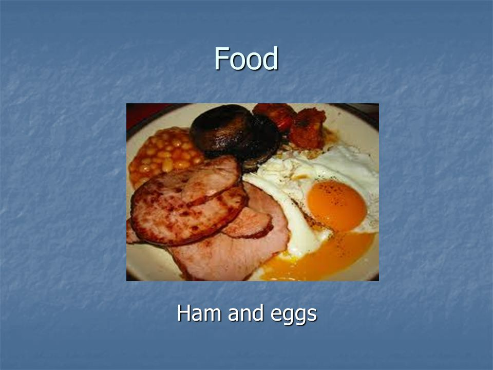 Food Ham and eggs