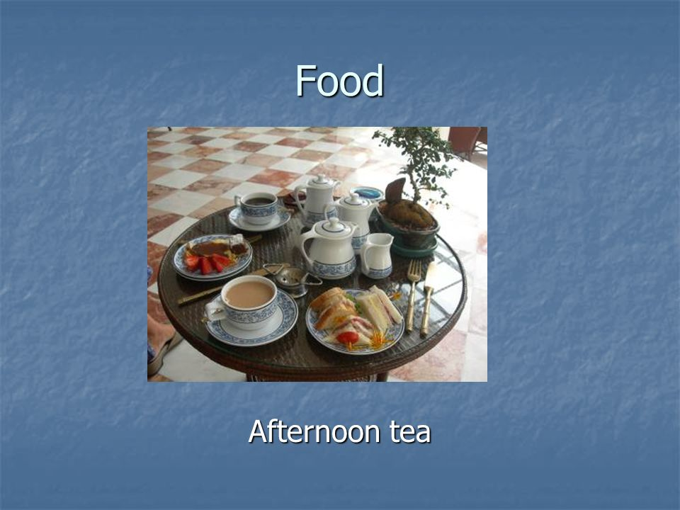Food Afternoon tea