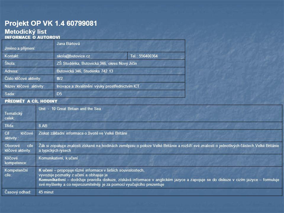 Projekt OP VK 1.4 60799081 Metodický list INFORMACE O AUTOROVI