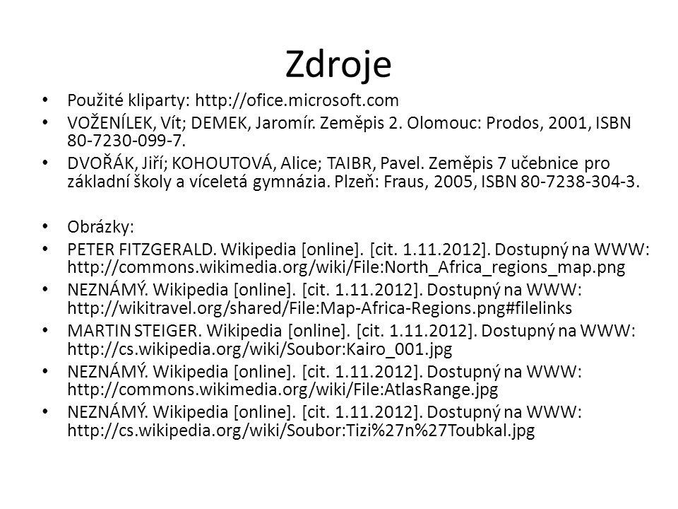 Zdroje Použité kliparty: http://ofice.microsoft.com
