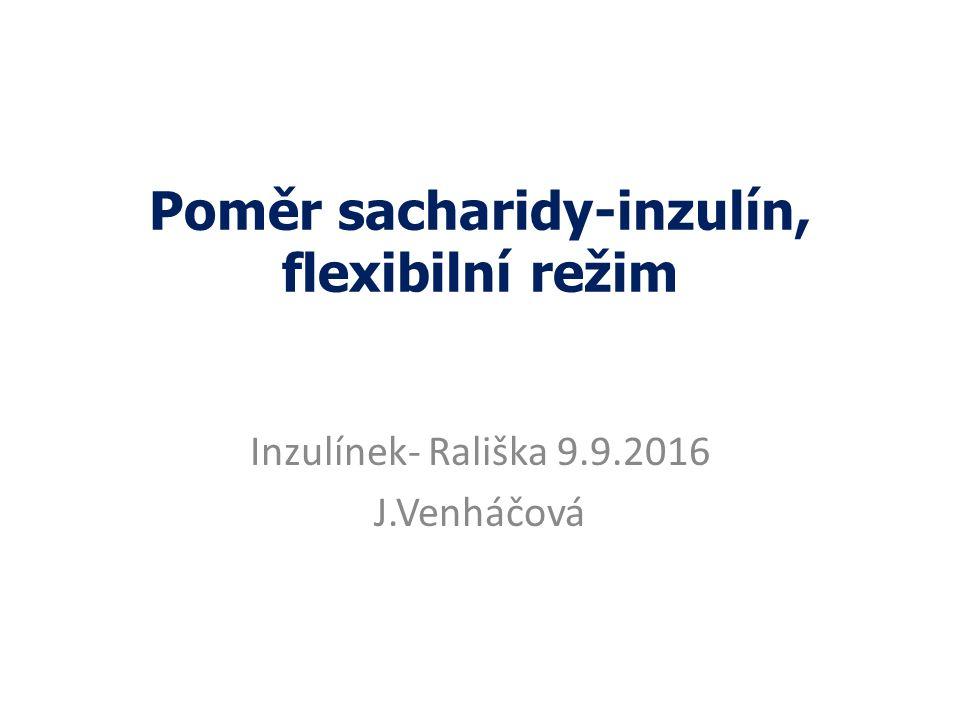 Poměr sacharidy-inzulín, flexibilní režim