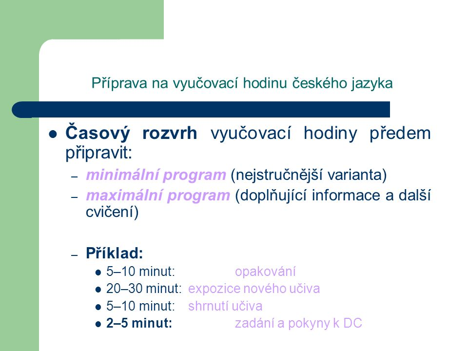 Příprava na vyučovací hodinu českého jazyka