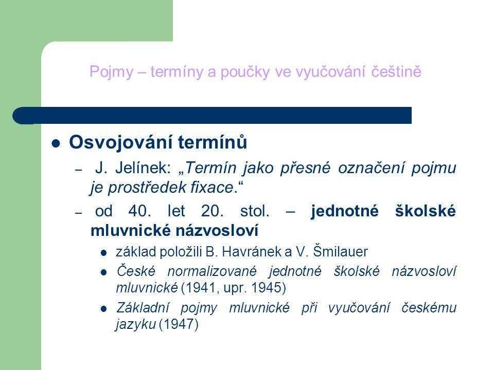 Pojmy – termíny a poučky ve vyučování češtině