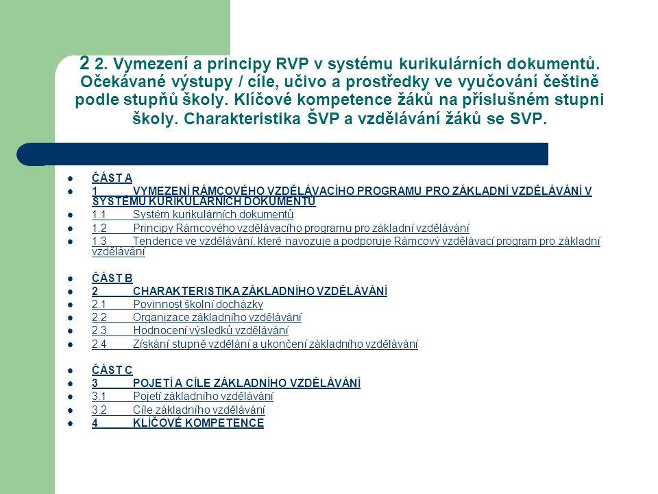 2 2. Vymezení a principy RVP v systému kurikulárních dokumentů