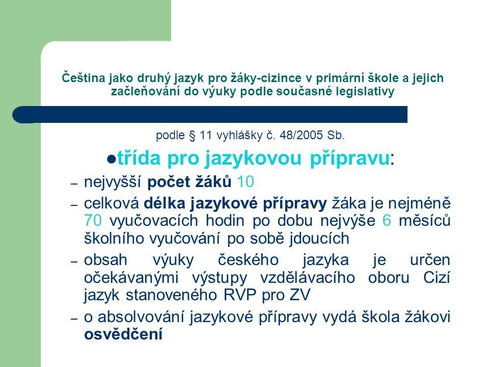 třída pro jazykovou přípravu: