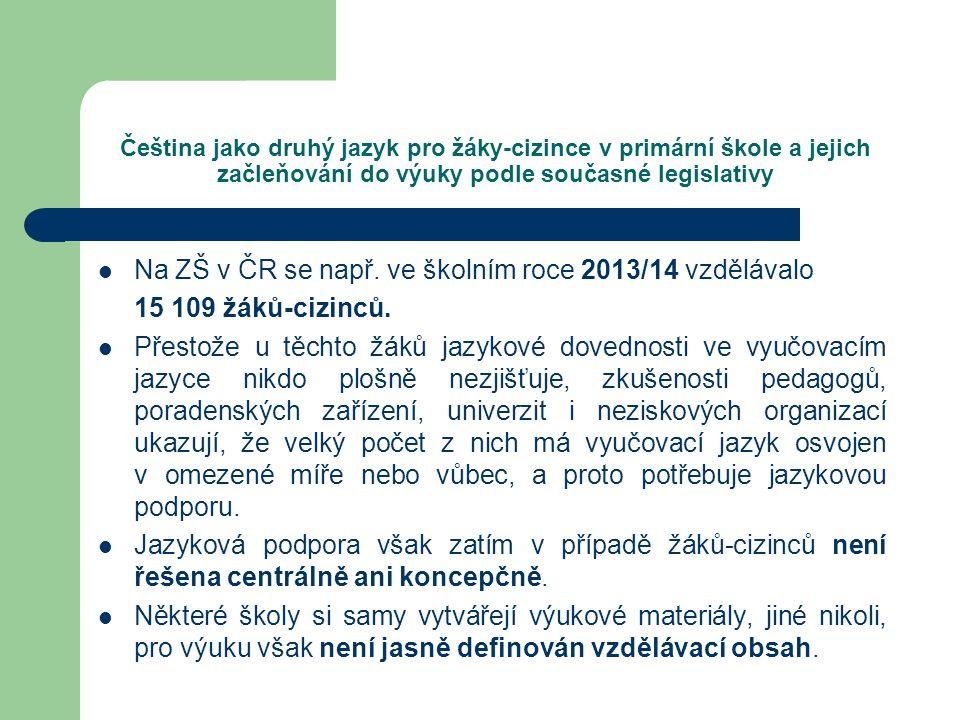 Na ZŠ v ČR se např. ve školním roce 2013/14 vzdělávalo