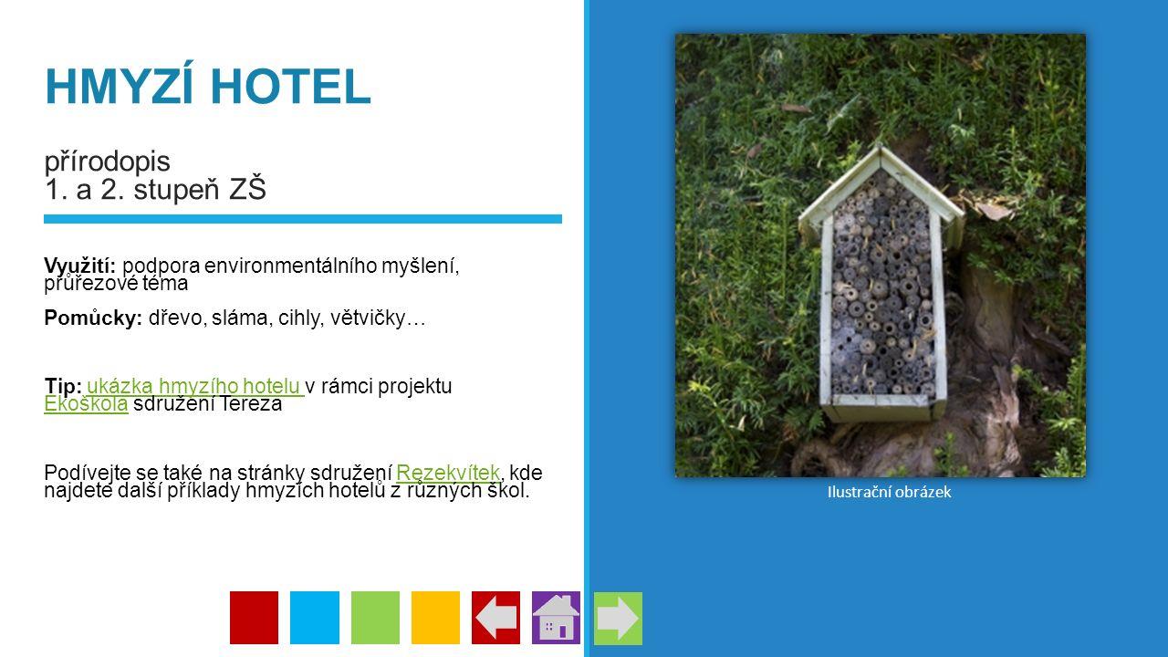 HMYZÍ HOTEL přírodopis