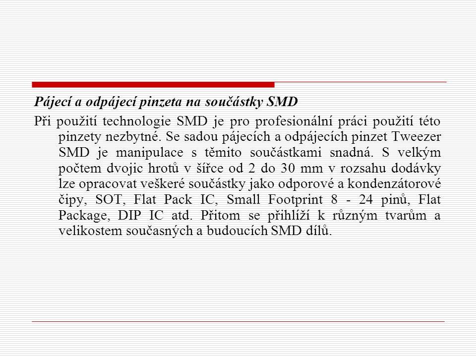 Pájecí a odpájecí pinzeta na součástky SMD