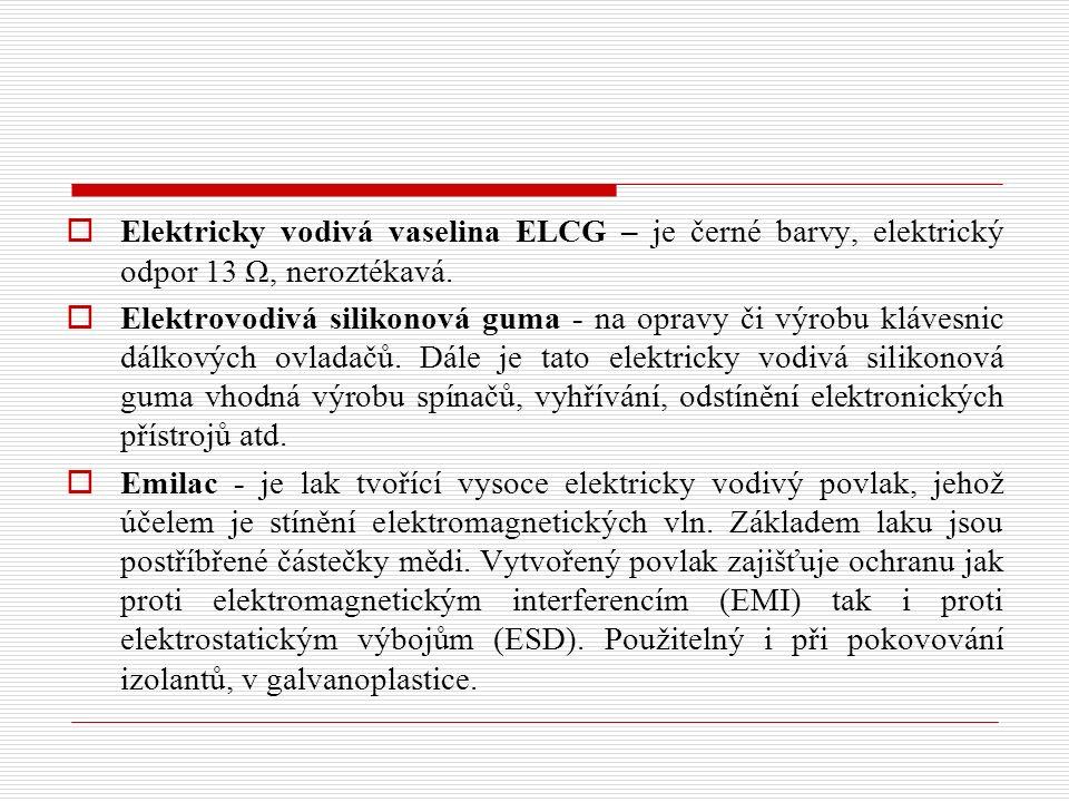 Elektricky vodivá vaselina ELCG – je černé barvy, elektrický odpor 13 Ω, neroztékavá.