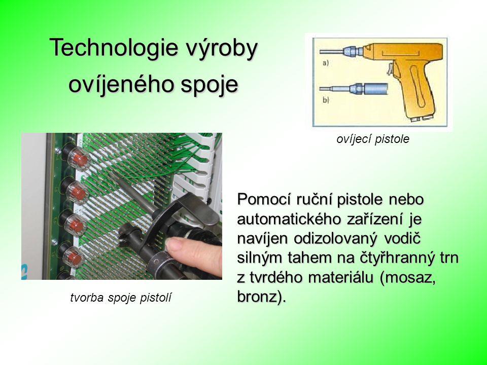Technologie výroby ovíjeného spoje