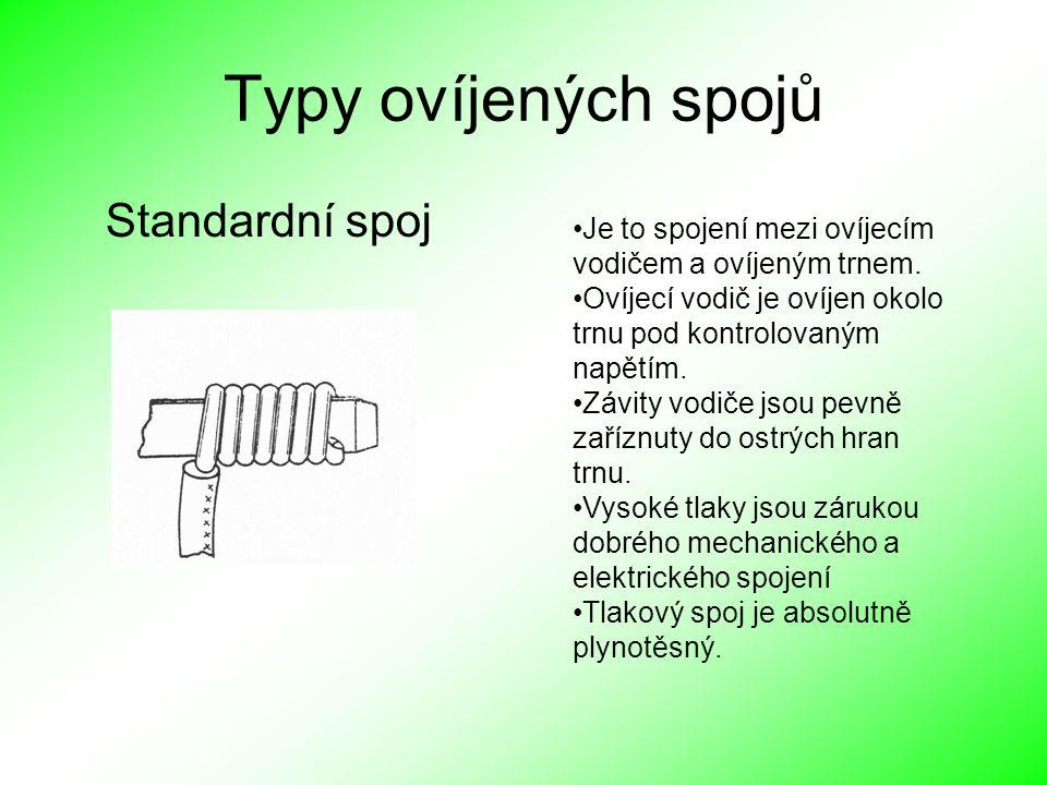 Typy ovíjených spojů Standardní spoj