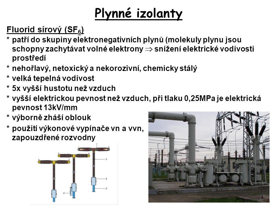 Plynné izolanty Fluorid sírový (SF6)