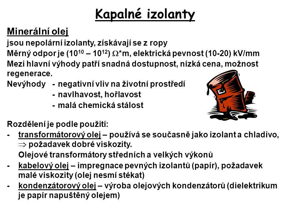 Kapalné izolanty Minerální olej