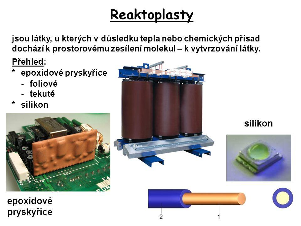 Reaktoplasty silikon epoxidové pryskyřice