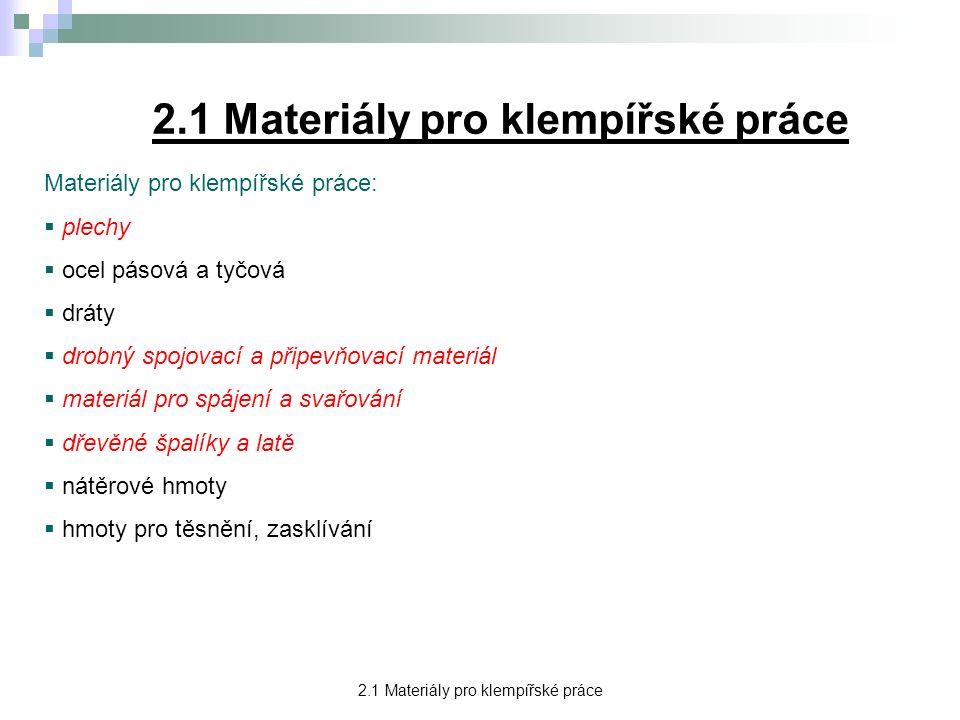 2.1 Materiály pro klempířské práce