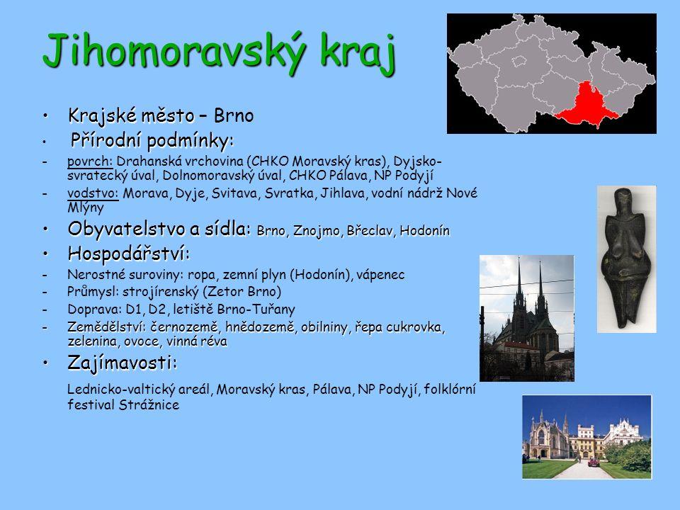 Jihomoravský kraj Krajské město – Brno