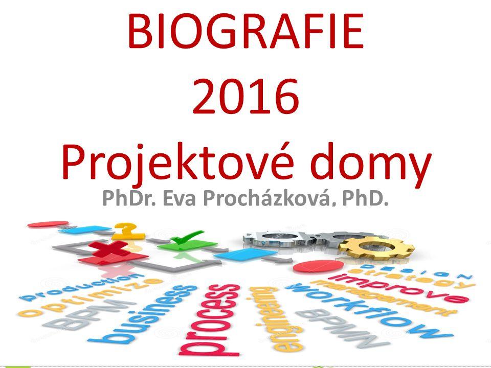 BIOGRAFIE 2016 Projektové domy