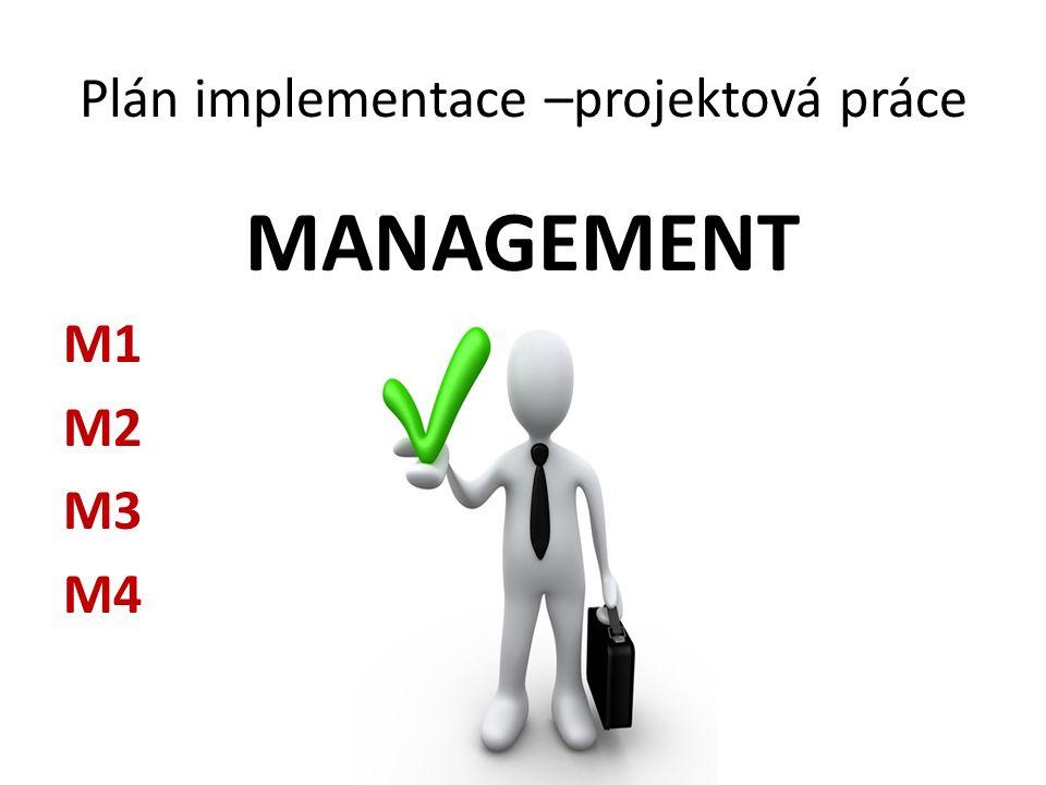 Plán implementace –projektová práce