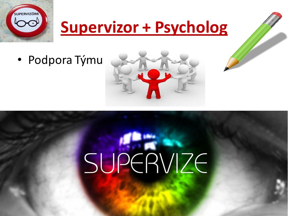 Supervizor + Psycholog