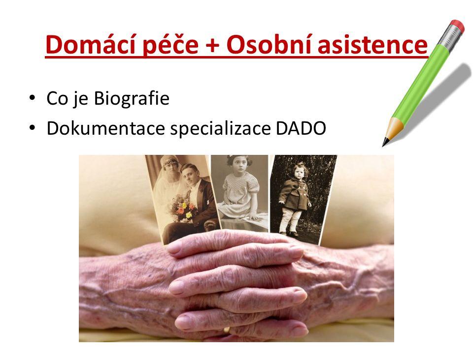 Domácí péče + Osobní asistence
