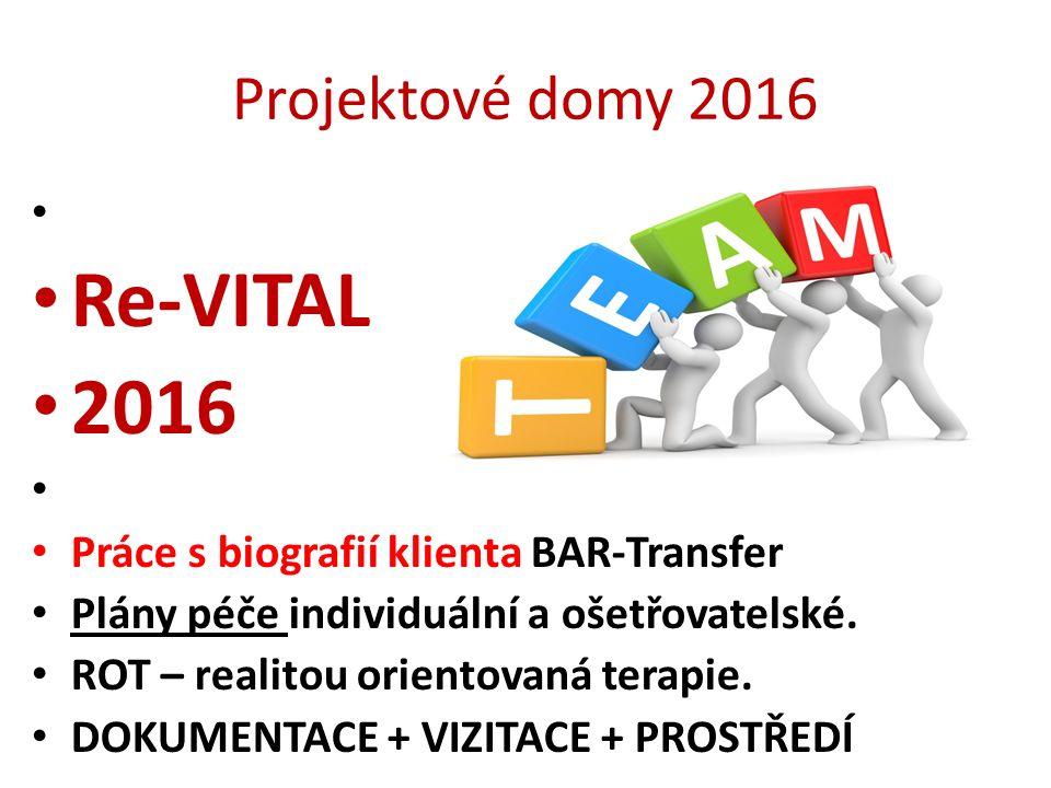 Re-VITAL 2016 Projektové domy 2016