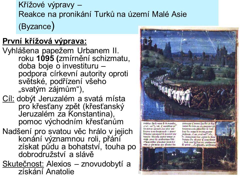 Křížové výpravy – Reakce na pronikání Turků na území Malé Asie (Byzance)