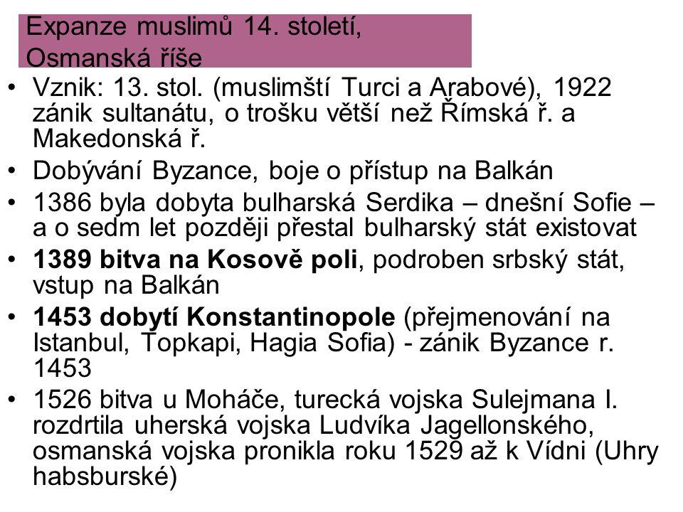 Expanze muslimů 14. století, Osmanská říše