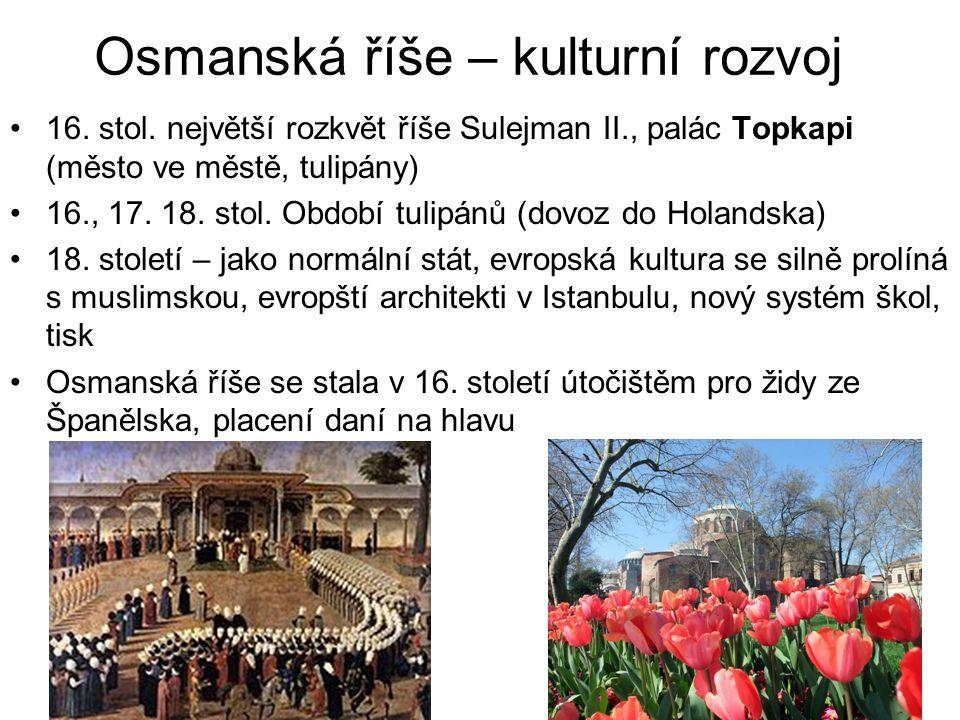 Osmanská říše – kulturní rozvoj