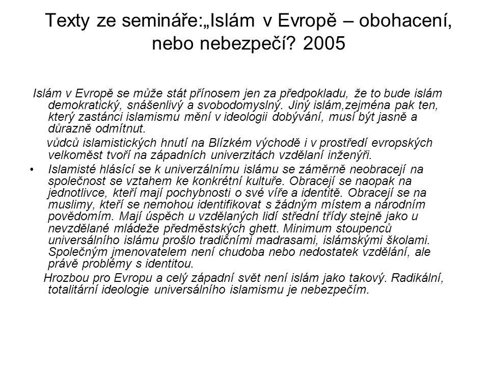 """Texty ze semináře:""""Islám v Evropě – obohacení, nebo nebezpečí 2005"""