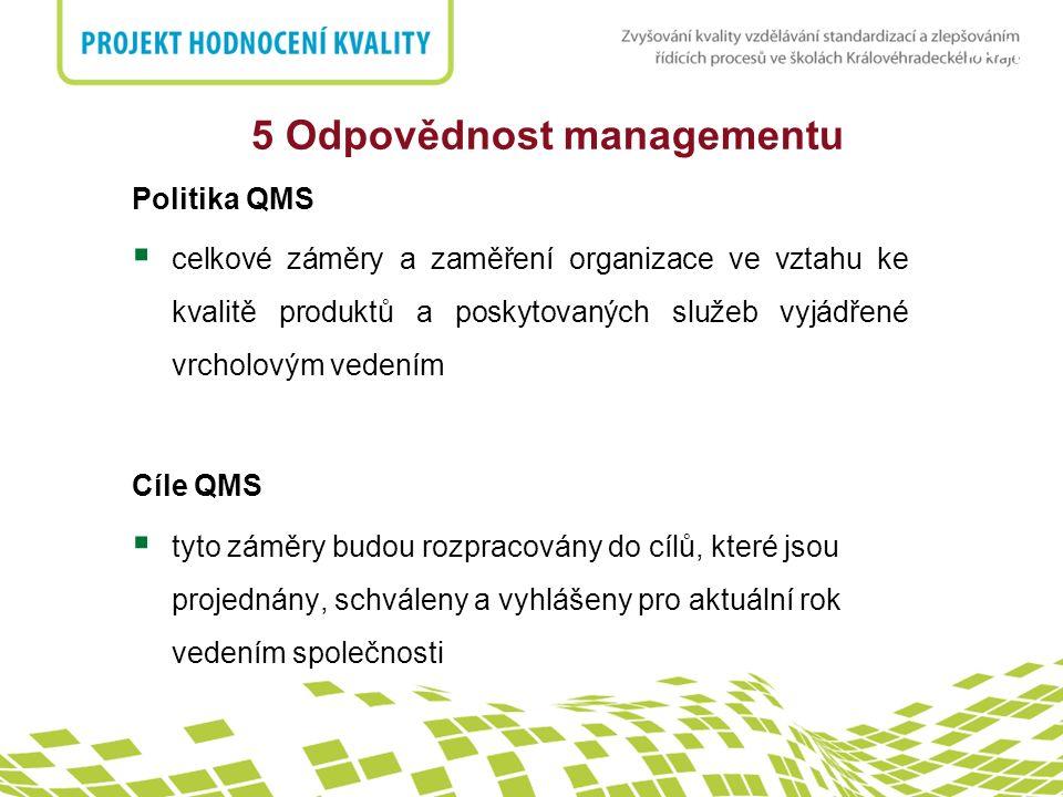 5 Odpovědnost managementu