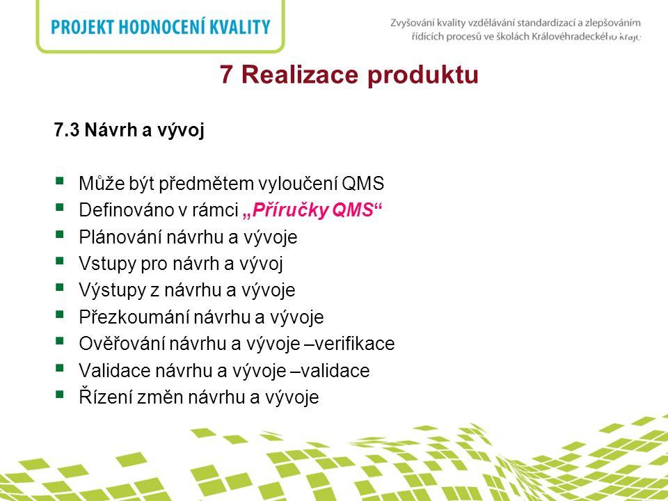 7 Realizace produktu 7.3 Návrh a vývoj