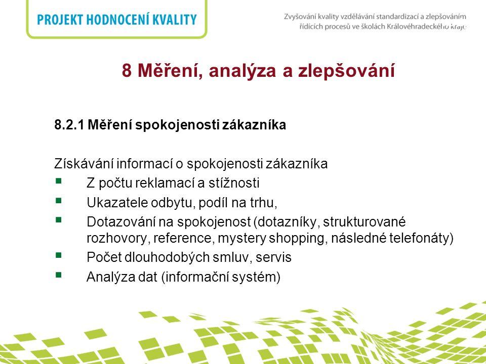 8 Měření, analýza a zlepšování