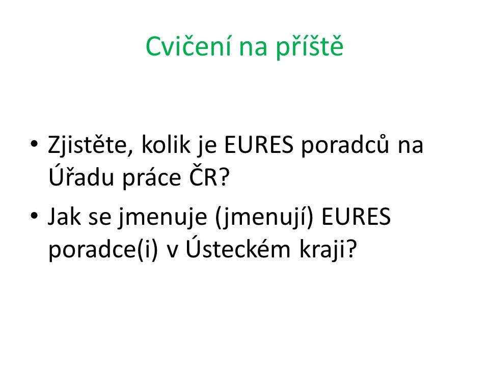 Cvičení na příště Zjistěte, kolik je EURES poradců na Úřadu práce ČR