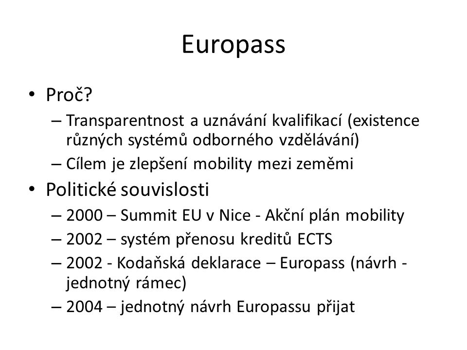 Europass Proč Politické souvislosti