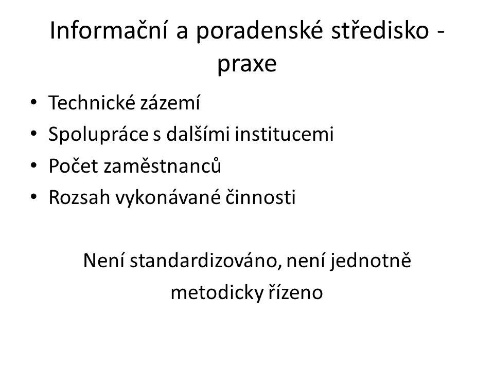 Informační a poradenské středisko - praxe