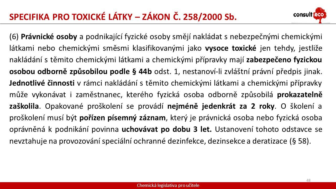 SPECIFIKA PRO TOXICKÉ LÁTKY – ZÁKON Č. 258/2000 Sb.