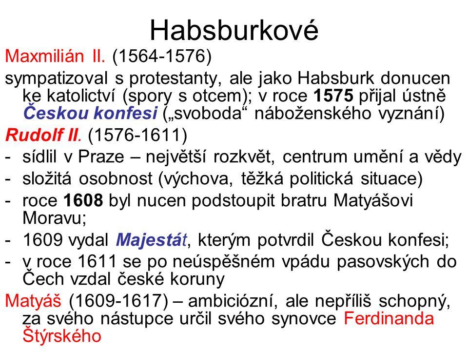 Habsburkové Maxmilián II. (1564-1576)