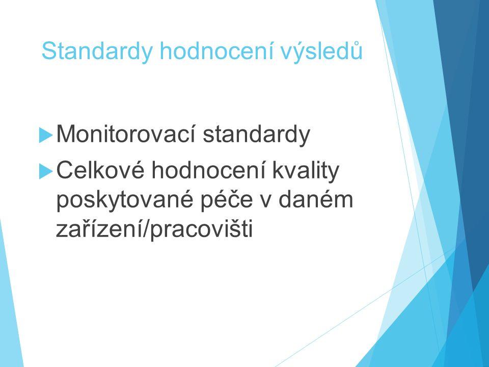 Standardy hodnocení výsledů