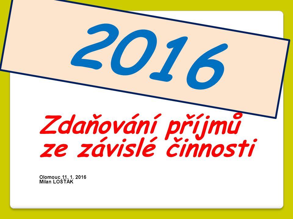 2016 Zdaňování příjmů ze závislé činnosti