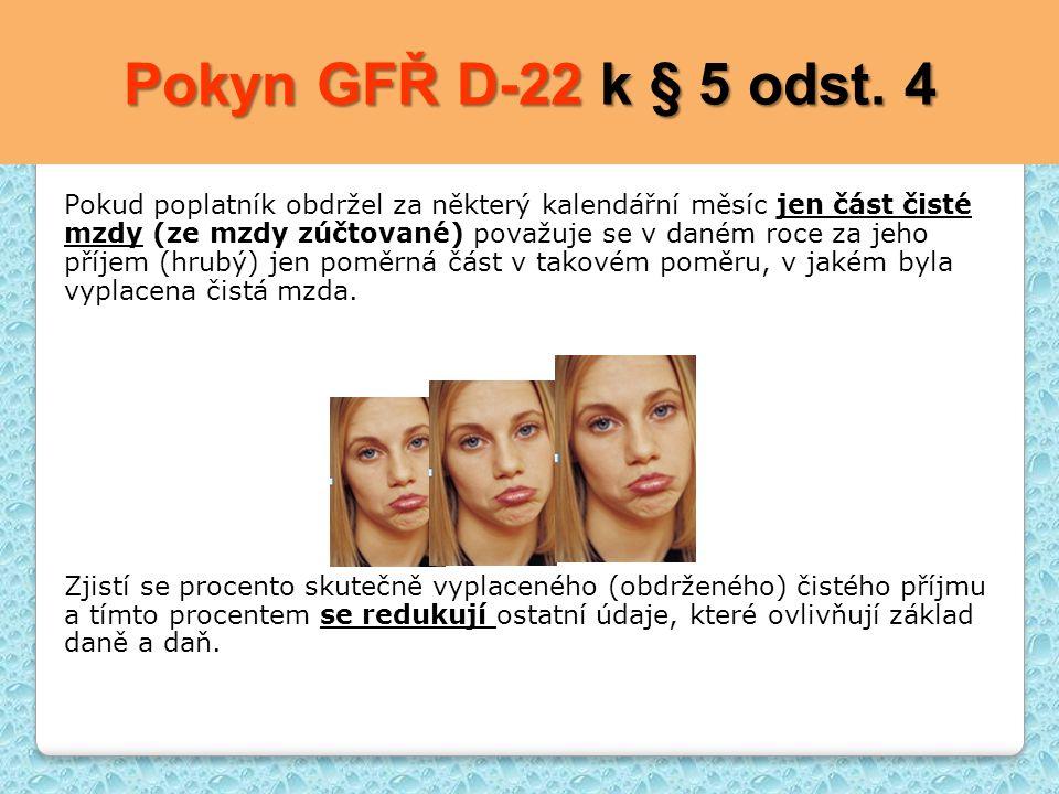 Pokyn GFŘ D-22 k § 5 odst. 4